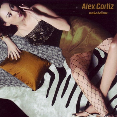 Alex Cortiz - Make Believe