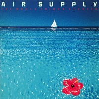 Air Supply - The Whole Thing's Started (Album)