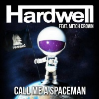 Hardwell - Call Me a Spaceman (Single)