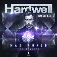 Hardwell - Mad World feat. Jake Reese (Quintino Remix)