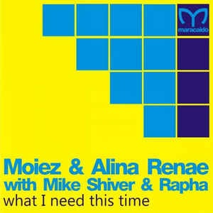 Alina Renae - What I Need This Time (Single)