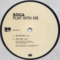 Boca - Play With Me (Master Release)