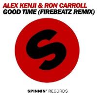 Alex Kenji - Good Time (Firebeatz Remix) (Single)