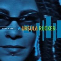 Ursula Rucker - Silver Or Lead (Album)