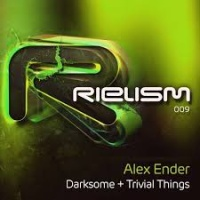 Alex Ender - Darksome + Trivial Things (Album)