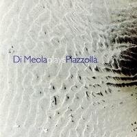 Al Di Meola - Di Meola Plays Piazzolla (Album)