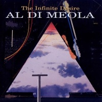 Al Di Meola - The Infinite Desire (Album)