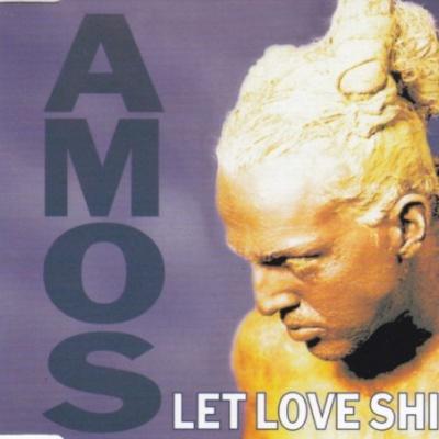 Amos (Amos Pizzey) - Let Love Shine (Single)