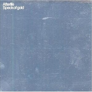 Afterlife - Speck Of Gold CD One (Album)