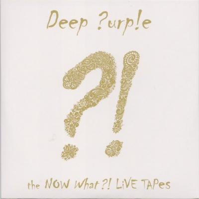 Deep Purple - The Now What?! Live Tapes (Album)