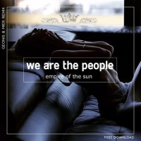 Empire Of The Sun - We Are The People (Geonis Mier Remix)