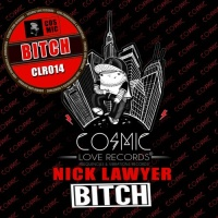 LAWYER, Nick - Bitch