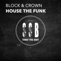 Block & Crown - House the Funk (Original Mix)