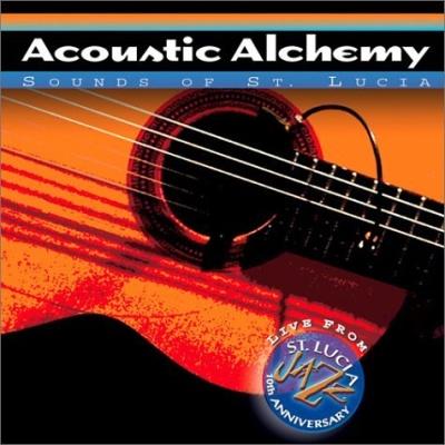 Acoustic Alchemy - Sounds Of St. Lucia (Album)