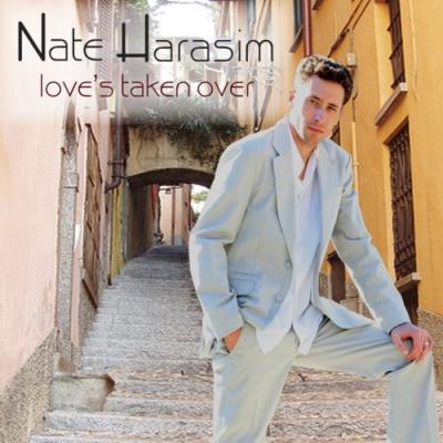 Nate Harasim - Love's Taken Over