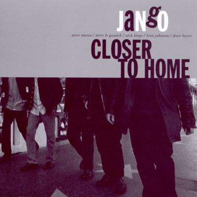 Jango - Closer To Home
