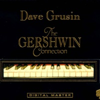 Dave Grusin - The Gershwin Connection
