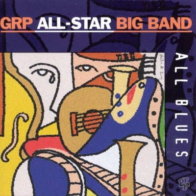 GRP All-Stars Big Band - All Blues