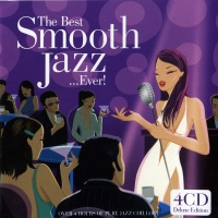 The Best Smooth Jazz...Ever!