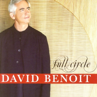 David Benoit - Full Circle (Album)