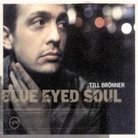 - Blue Eyed Soul
