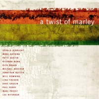 Marc Antoine - A Twist of Marley: A Tribute