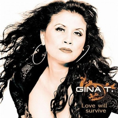 Gina T. - Love Will Survive