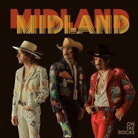 Midland - More Than A Fever
