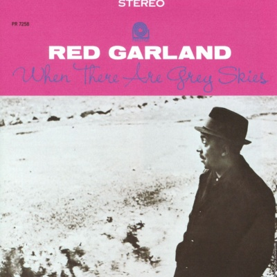 Red Garland - When There Are Grey Skies