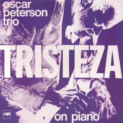 Oscar Peterson - Tristeza on Piano