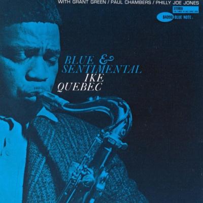 Ike Quebec - Blue And Sentimental