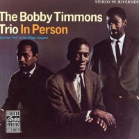 The Bobby Timmons Trio in Person