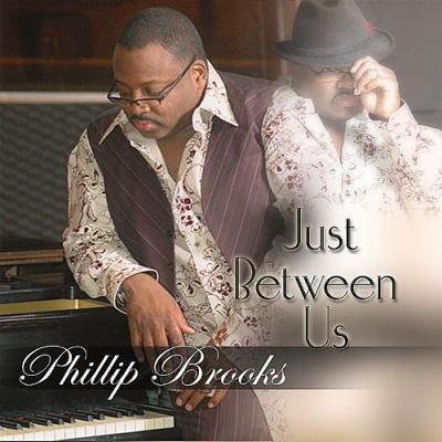Phillip Brooks - Just Between Us