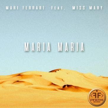 Mari Ferrari - Maria, Maria
