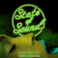 State of Sound - High on You (Filatov & Karas Remix)