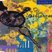 Radiohead - Drill (EP)