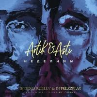 Artik & Asti - Неделимы (DJ Denis Rublev & DJ Prezzplay Remix)