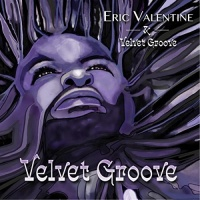 Eric Valentine - Back To The Groove