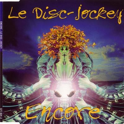 Encore! - Le Disc Jockey