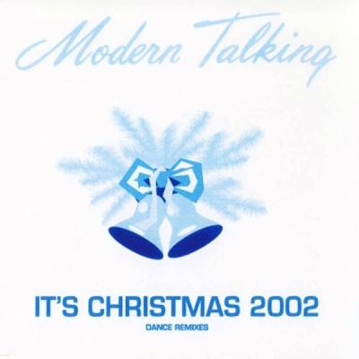 Modern Talking - It's Christmas 2002 (Bootleg)