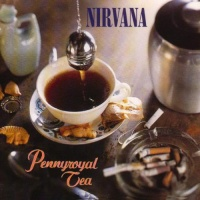 Nirvana - Pennyroyal Tea (EP)
