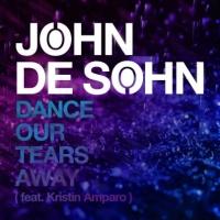 John De Sohn - Dance Our Tears Away