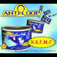 N.S.F.M.C. (Not Suitable For Mass Consumption)( EP)