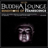 Evanescence - Buddha Longue Renditions Of Evanescence (Album)
