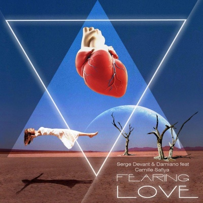 Serge Devant - Fearing Love