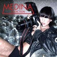 Medina - Addiction