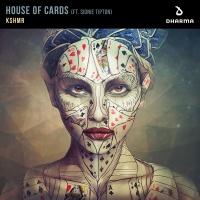 KSHMR - House Of Cards