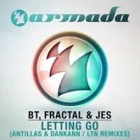 BT - Letting Go (Antillas & Dankann Remix)