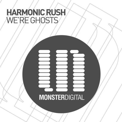 Harmonic Rush - Were Ghosts