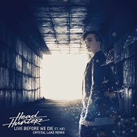 Headhunterz - Live Before We Die (Crystal Lake Remix)